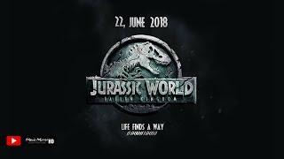 JURASSIC WORLD: FALLEN KINGDOM 2018