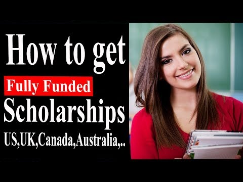 STUDY ABROAD SCHOLARSHIPS 2018 : How to get a Fully funded Scholarship