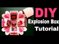 Explosion Box Tutorial   DIY   Valentine's /Anniversary Gift Idea