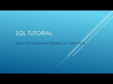 SQL Tutorial - How to rename tables or columns