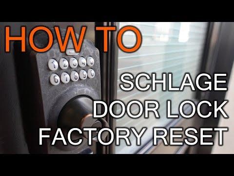 How to Factory Restore Schlage Door Lock
