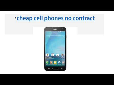 cheap cell phones no contract