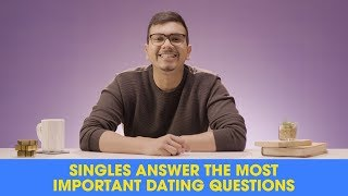 ScoopWhoop: Singles Answer The Most Important Dating Questions