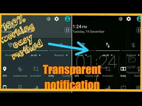 How to get TRANSPARENT notification panel |Xposed module|2018