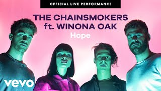 """The Chainsmokers - """"Hope"""" Official Live Performance 