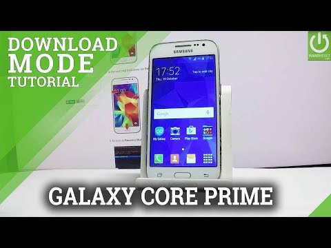 Download Mode SAMSUNG Galaxy Core Prime - Enter & Quit Download