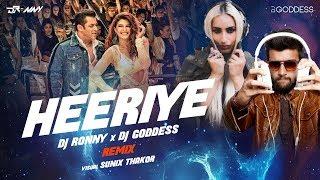Heeriye | Race 3 | Meet Bros ft. Deep Money, Neha Bhasin | DJ Goddess & DJ Ronny Remix
