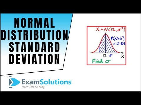 Normal Distribution - Finding the Standard Deviation using tables / calculator | ExamSolutions
