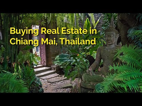 Buying real estate in Chiang Mai, Thailand