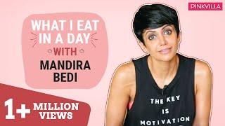 Mandira Bedi : What I eat in a day   Pinkvilla   Bollywood   S01E07