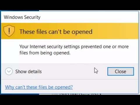 SOLVED-Your Internet Security Settings Prevented One or More Files From Being Opened