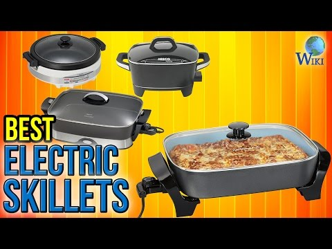 10 Best Electric Skillets 2017