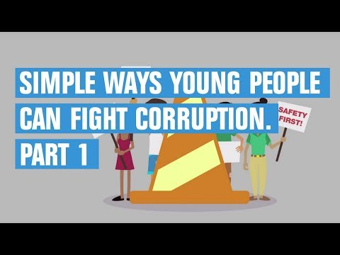 Simple ways young people can fight corruption. Part 1. | Transparency International