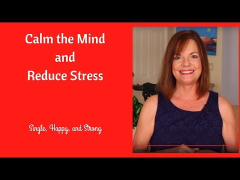 How to Calm the Mind and Reduce Stress