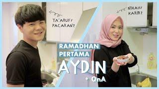 RAMADHAN PERTAMA AYDIN + Q&A bersama Ayana dan Aydin