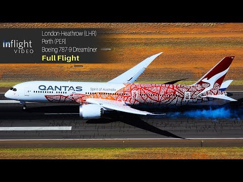 Qantas London to Perth Full Flight: Boeing 787-9 Dreamliner (Inaugural Flight)