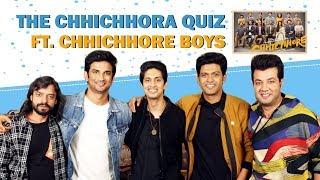 The Chichora Quiz Ft. Sushant, Varun, Naveen, Tushar & Saharsh | Chhichhore