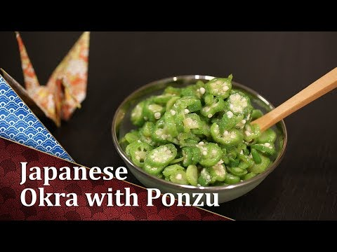 How to cook Japanese Okra with Ponzu