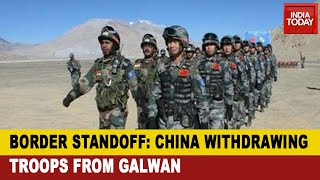 India-China LAC Standoff : China Moves Back Troops, Tents & Heavy Vehicles From Galwan Valley