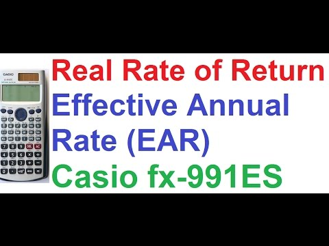 Real Rate of Return/Inflation Adjusted Return, Effective Annual Rate (EAR) Casio fx-991ES Calculator