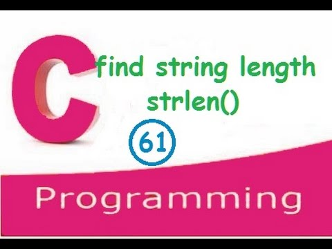 C programming video tutorials - find string length using strlen() and without using strlen()