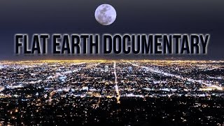Could Our Earth Really Be Flat? - Flat Earth documentary