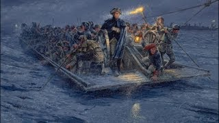 The 10 Days That Changed The World, Washington's Crossing the Delaware, 1h