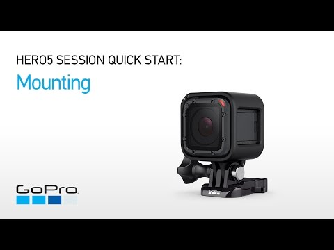 GoPro: HERO5 Session Quick Start - Mounting