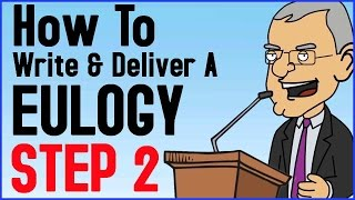 How To Write And Deliver A Eulogy Step 2 Of 6 Funeral Speech Tutorial