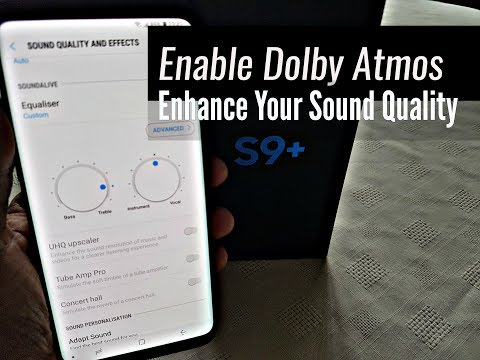Samsung Galaxy S9 Plus Enable Dolby Atmos For Better Sound Quality