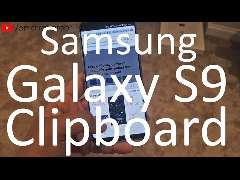 Samsung Galaxy S9 & S9 Plus features | Clipboard | Copy and Paste