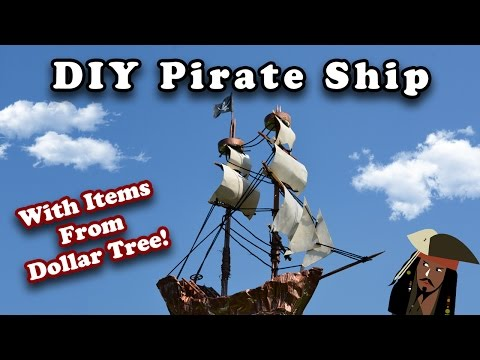 DIY Dollar Tree Pirate Ship!