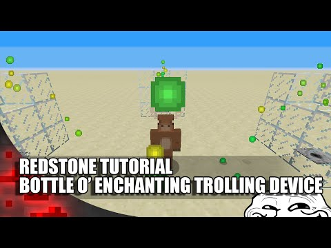 Minecraft: Bottle O' Enchanting Trolling Device!