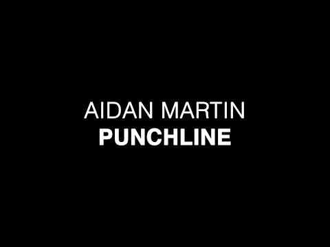 Aidan Martin - Punchline (XFactor Audition 2017) - Lyrics