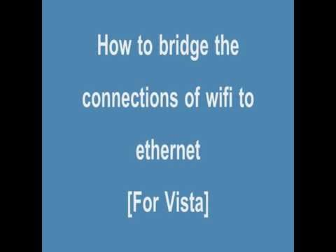 How to setup a network bridge Vista