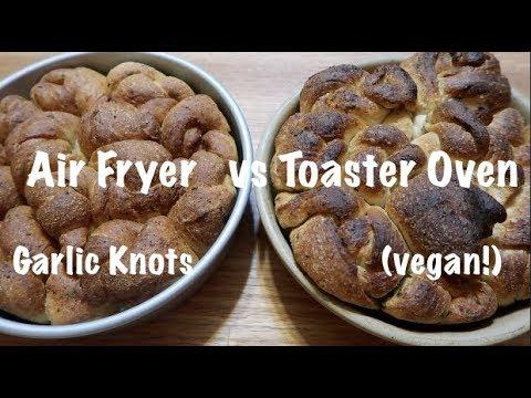 Air Fryer vs Toaster Oven Garlic Knots (vegan!)