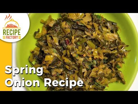 Spring Onion Recipe | Spring Onion Curry For Rice, Roti, Chapathi | Recipe Factory Recipes