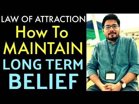 MANIFESTATION #64: HOW TO MAINTAIN Long Term BELIEF in Law of Attraction + REAL Life EXPERIENCE