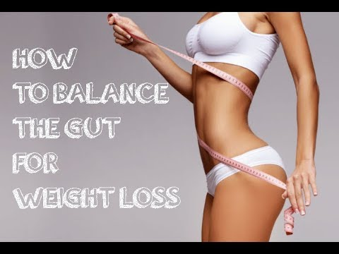 How to Lose Weight by Balancing Your Gut?