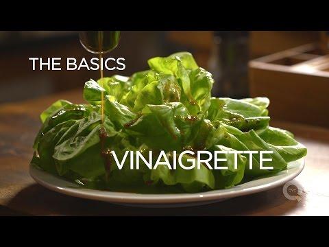 Vinaigrette - The Basics