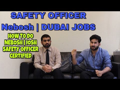 SAFTY OFFICER | HOW TO CERTIFIED NEBOSH TIPS WITH EXPERTS IN HINDI URDU | SAFTY JOBS IN DUBAI UAE