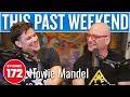 Howie Mandel This Past Weekend W Theo Von 172