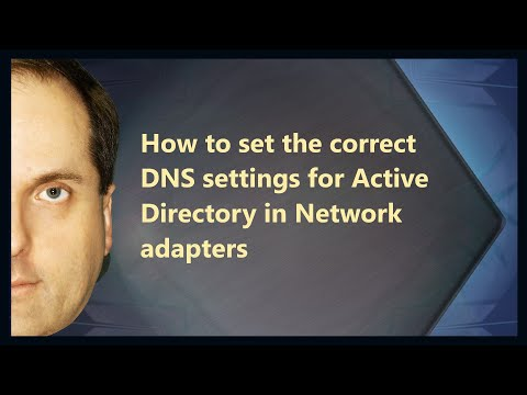 How to set the correct DNS settings for Active Directory in Network adapters
