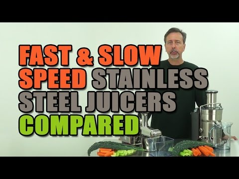 Fast & Slow Speed Stainless Steel Juicers Compared Juicing Vegetables