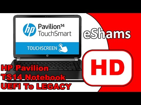 HP Pavilion TS14 Notebook Change Boot Option UEFI To LEGACY