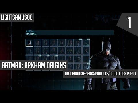 Batman Arkham Origins - All Character Bios/Profiles/Audio Logs Part 1