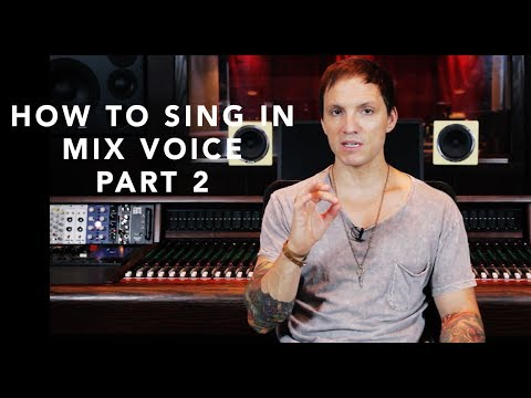 How To Sing In Mix Voice - Part 2