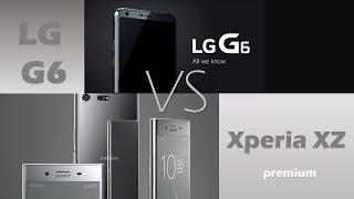 LG G6 vs Sony Xperia XZ premium