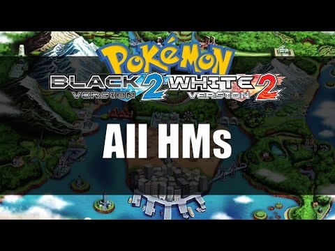 Pokemon Black 2 & White 2 | All HM Locations