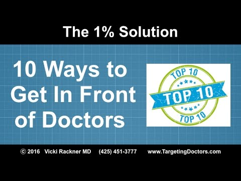 10 Ways to Get in Front of Doctor Prospects